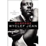 "Wyclef Pens New Book ""Purpose: An Immigrant's Story"" – Atlanta Book Signing Sept. 21"