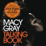 "Macy Gray's Reinterpretation Of Stevie Wonder's ""TALKING BOOK"" Release Coincides With The 40th Anniversary Of Iconic Recording"