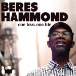 Beres Hammond's ONE LOVE, ONE LIFE #1 on BILLBOARD Reggae Album Chart This Week
