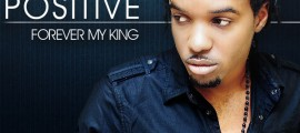 positive-forever_my_king_cover_lo-res
