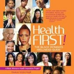 Health First! The Black Woman's Wellness Guide Wins 2013 NAACP Image Award