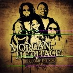 MORGAN HERITAGE JOINS FORCES ONCE AGAIN    ON THEIR FIRST ALBUM IN FIVE YEARS