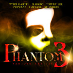 Tad's Record Releases Hit Dancehall Compilation, Phantom Vol. 3