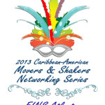 Red Carpet Shelley Hosts 2013 Caribbean Movers & Shakers Networking Event – DEETS INSIDE!