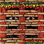 Reggae Dub Poet Yasus Afari Releases New Album, Public Secret, on June 11, 2013