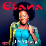"Etana Releases New Dubstyle Version Of ""I Am Strong,"" Produced By Kemar ""Flava"" Mcgregor"