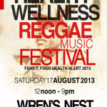 Health and Wellness Reggae Music Festival 2013 – Sun. Oct. 6, 2013
