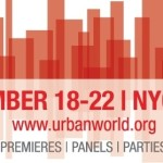 Urbanworld Film Festival Presented by BET Networks Announces 2013 Slate