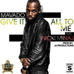 "Nicki Minaj Jumps On New Mavado Single ""Give It All To Me"": Listen Now"