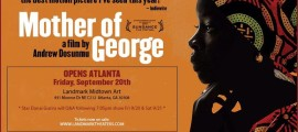 Mother of George to Screen at Atlanta's Landmark Midtown Theater