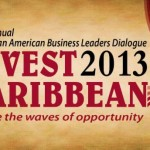 "Invest Caribbean 2013: Harvesting Opportunities in the Agribusiness Value Chain"" – REGISTER TODAY!"