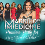 PICS:  Caribbean American Lisa Nicole Cloud Hosts 'Married to Medicine' Private Premiere Party