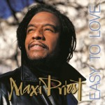 Reggae Superstar Maxi Priest Returns With New Studio Album 'Easy to Love'on VP Records on June 10