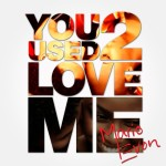 MARIO EVON TACKLES LOVE LOST IN HIS NEW SINGLE 'YOU USED 2 LOVE ME'