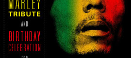 ATLANTA GEARS UP FOR BOB MARLEY 70th BIRTHDAY CELEBRATION