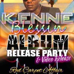 "Kenne Blessin ""GET UP AND GO"" Album and Video Release Party – February 13"