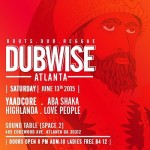 Highlanda Sound Hosts First Ever Dubwise Atlanta with Yaadcore – Sat. June 13