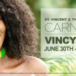 St. Vincent and the Grenadines Carnival 'Vincy Mas' – June 30-July 11th
