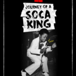 Machel Montano: Journey of a Soca King Set for Debut at BronzeLens Film Festival Aug 23-27