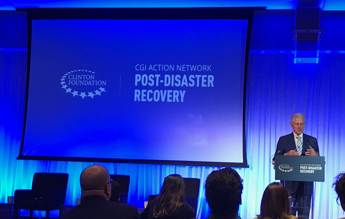 President Bill Clinton Lauches CGI Action Network focusing on Post-Disaster Recovery