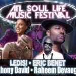 Ledisi and Lalah Hathaway to Headline Third Annual ATL Soul Life Music Festival | Memorial Day Weekend in Atlanta, GA
