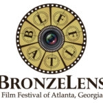 BronzeLens Film Festival 2018  Brings Diverse Films and Interactive Experiences to Atlanta – August 22-26