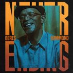"""Beres Hammond's New Album """"Never Ending"""" Out Now on VP Records"""