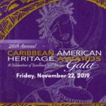 Celebrate Caribbean Excellence at the 26th Annual Caribbean American Heritage (CARAH) Awards